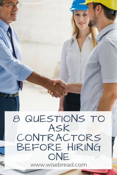 8 Questions to Ask Contractors Before Hiring One