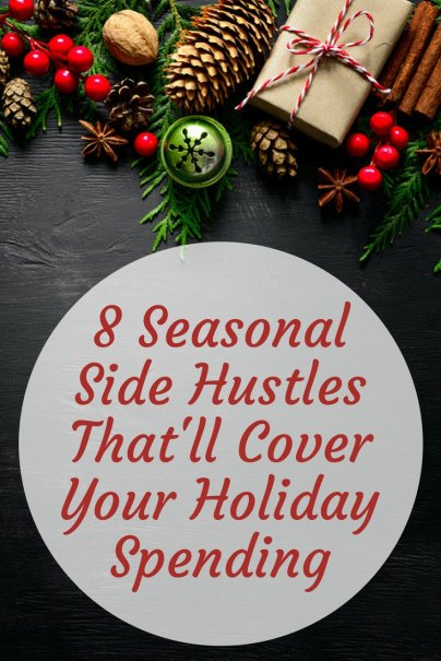 8 Seasonal Side Hustles That'll Cover Your Holiday Spending