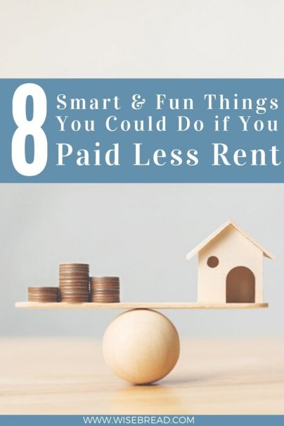 Thinking of choosing a cheaper rental? Here are eight smart and fun things to do with all that extra cash in your pocket at the end of the month. | #budgeting #savemoney #budget