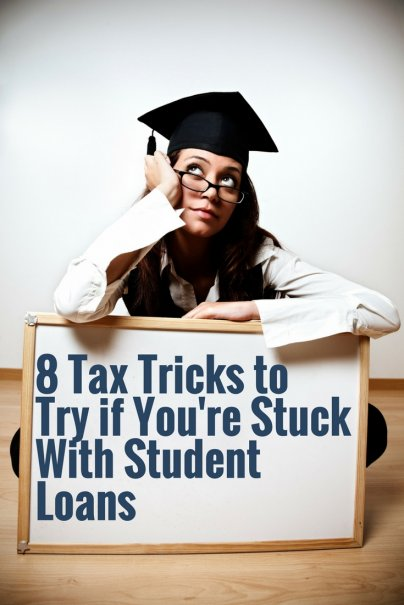 8 Tax Tricks to Try if You're Stuck With Student Loans