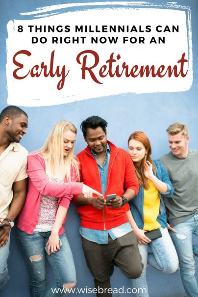 8 Things Millennials Can Do Right Now for an Early Retirement