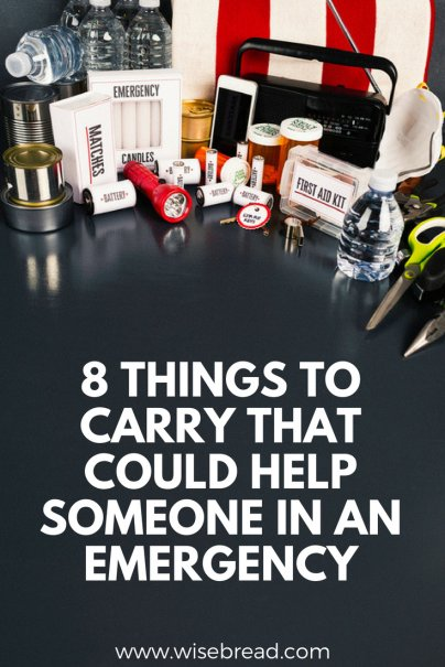 8 Things to Carry That Could Help Someone in an Emergency