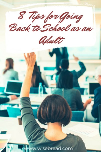 8 Tips for Going Back to School as an Adult