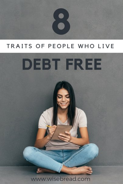 8 Traits of People Who Live Debt-Free