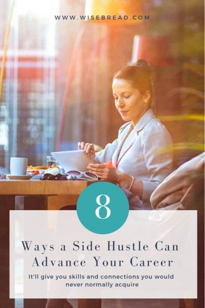 8 Ways a Side Hustle Can Advance Your Career