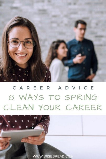 Just like you take care of your home each spring, take this time to spruce up your career to make the very best out of it. Here are the eight moves to spring clean your career. | #careertips #careeradvice #career
