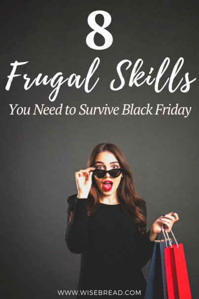 Black Friday: It's a day when shops try to lure you in and get you spending. But if you arm yourself with the following frugal skills, you'll come out on top and stick to your budget. | #frugalliving #budget #backfriday