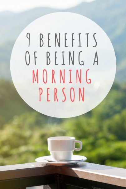 9 Benefits of Being a Morning Person