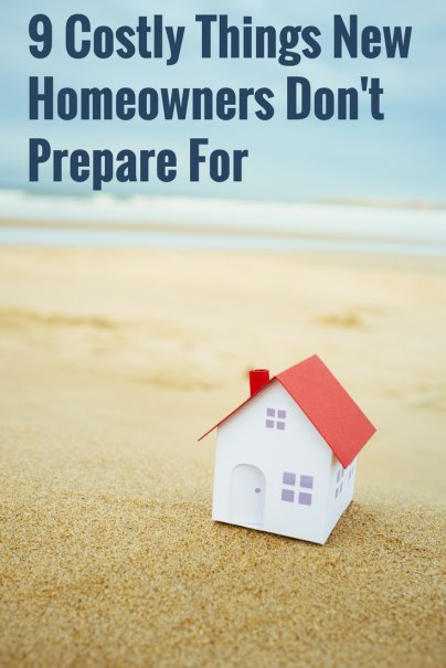 9 Costly Things New Homeowners Don't Prepare For