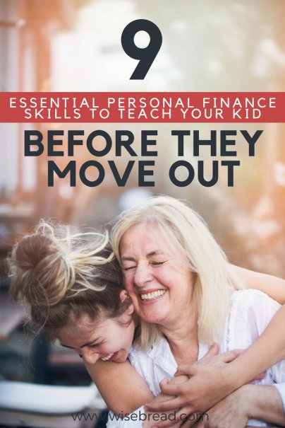 9 Essential Personal Finance Skills to Teach Your Kid Before They Move Out
