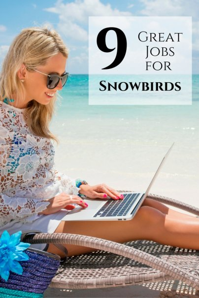 9 Great Jobs for Snowbirds