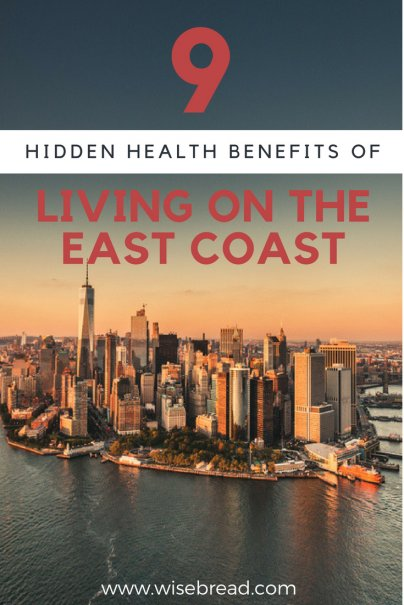 9 Hidden Health Benefits of Living on the East Coast