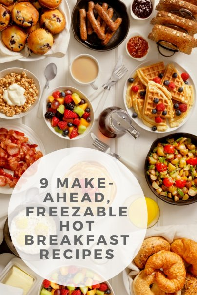 9 Make-Ahead, Freezable Hot Breakfast Recipes