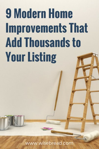 9 Modern Home Improvements That Add Thousands to Your Listing