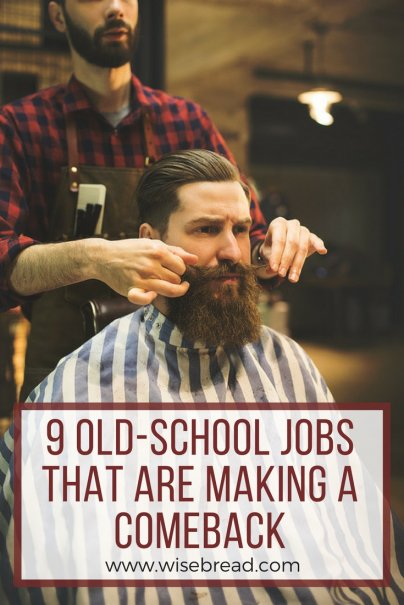 9 Old-School Jobs That Are Making a Comeback