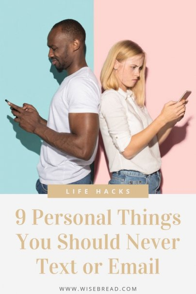 Ever sent a text message or an email that you wish you hadn't? Avoid certain disasters by minding these nine things you should never text or email! | #millennial #careertips #lifehacks