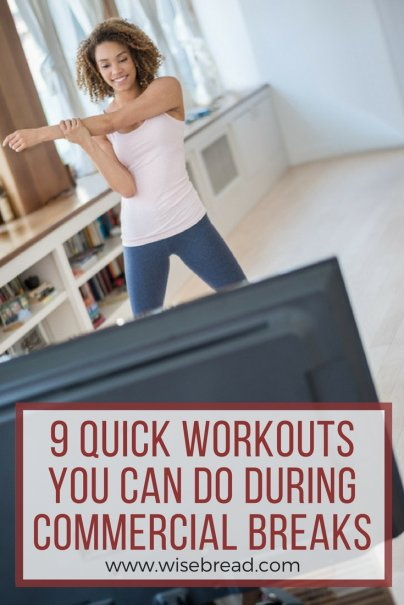 9 Quick Workouts You Can Do During Commercial Breaks