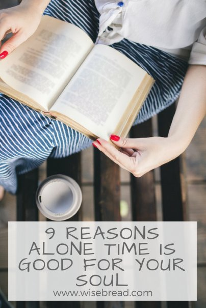 9 Reasons Alone Time Is Good For Your Soul