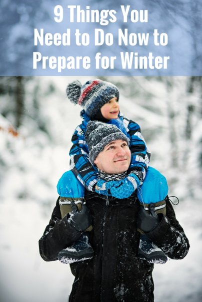 9 Things You Need to Do Now to Prepare for Winter