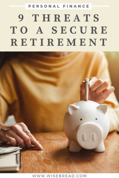 Saving and investing for retirement isn't easy. From poor financial planning to unexpected events and even nationwide economic woes, here are some of the things that could pose a threat to your secure retirement.| #retirement #personalfinance #financetips
