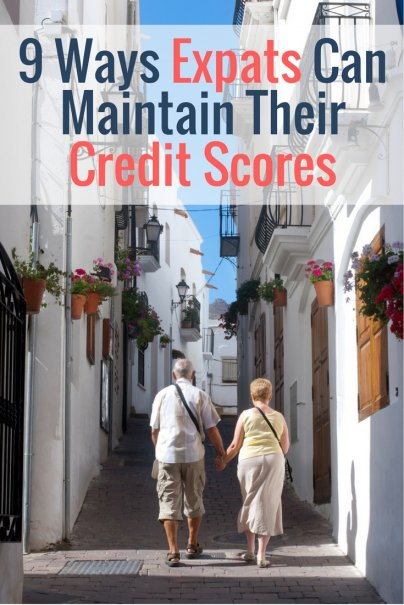 9 Ways Expats Can Maintain Their Credit Scores