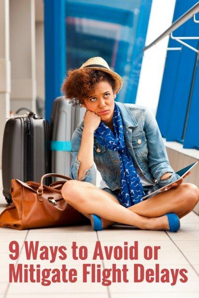 9 Ways to Avoid or Mitigate Flight Delays