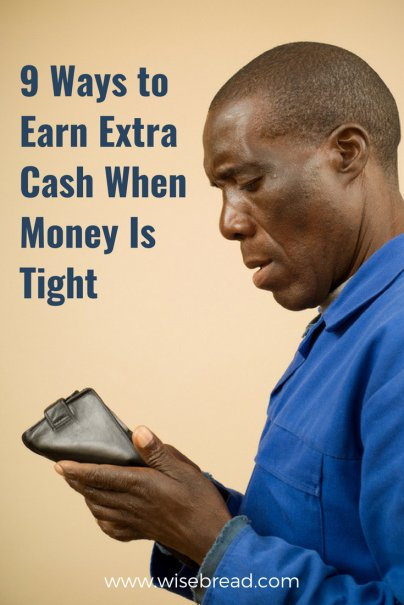 9 Ways to Earn Extra Cash When Money Is Tight
