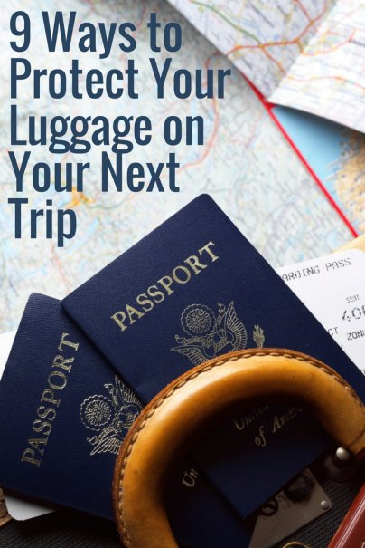 9 Ways to Protect Your Luggage on Your Next Trip