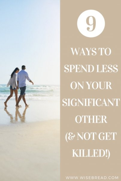 It can be expensive being in a relationship. There are anniversaries, dates, birthday presents and more. Here are 9 ways you can save money and spend less on your partner! | #relationship #savemoney #moneytips