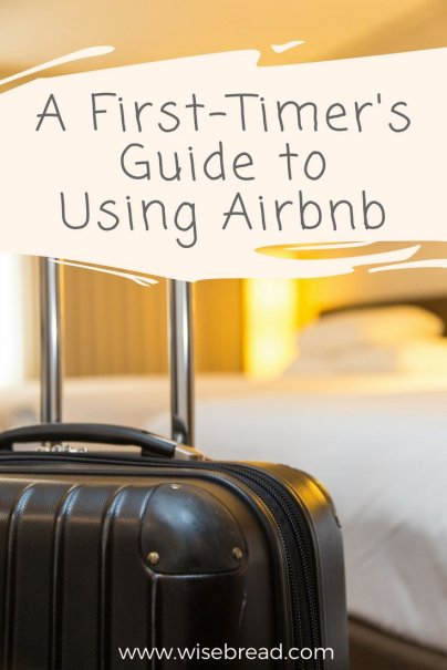 A First-Timer's Guide to Using Airbnb