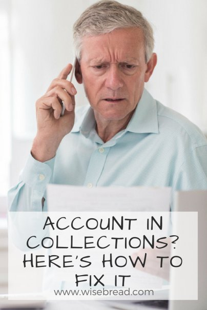 Account in Collections? Here's How to Fix It
