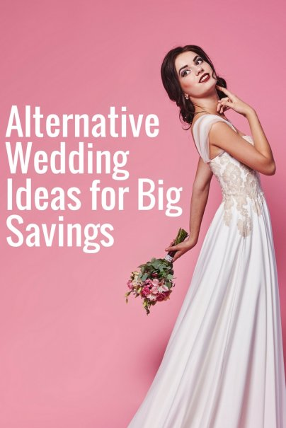 Alternative Wedding Ideas for Big Savings
