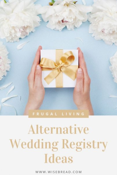 But if you're planning to get married soon, here are some alternative ideas for your registry that are practical and personal. | #weddingregistry #registryideas #giftideas