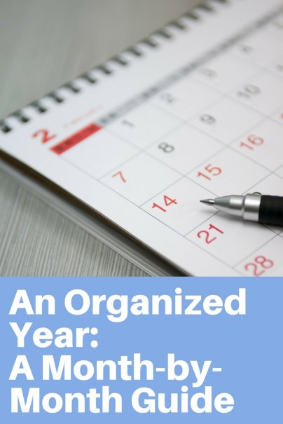 An Organized Year: A Month-by-Month Guide