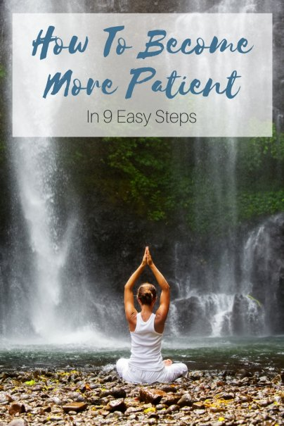 And...Breathe: Become More Patient in 9 Easy Steps