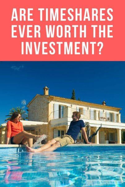 Are Timeshares Ever Worth the Investment?