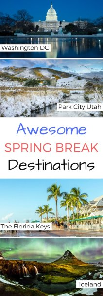7 Awesome Spring Break Destinations