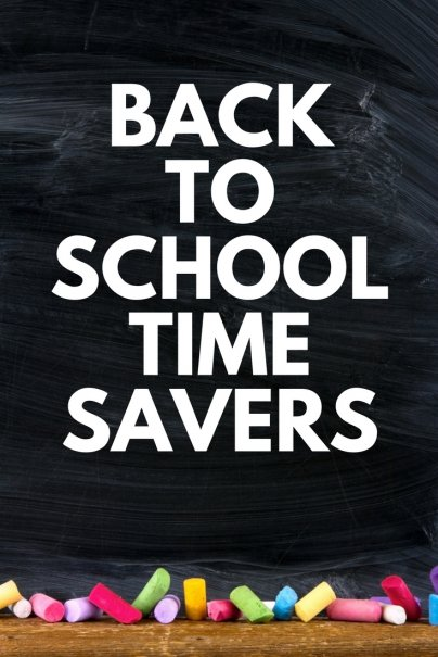 Back-to-School Time Savers