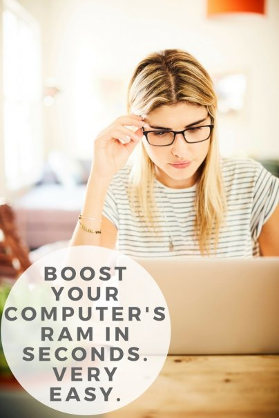 Boost your computer's RAM in seconds. Very easy.