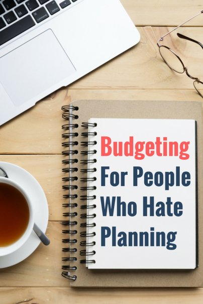 Budgeting for People Who Hate Planning