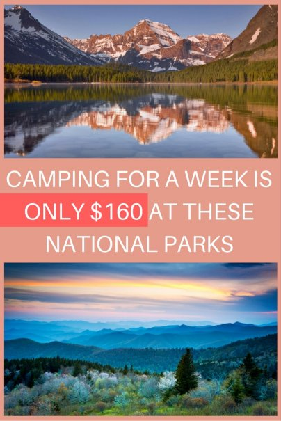 Camping for a Week Is Only $160 at These National Parks