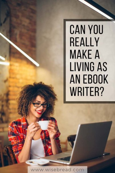 Can You Really Make a Living as an Ebook Writer