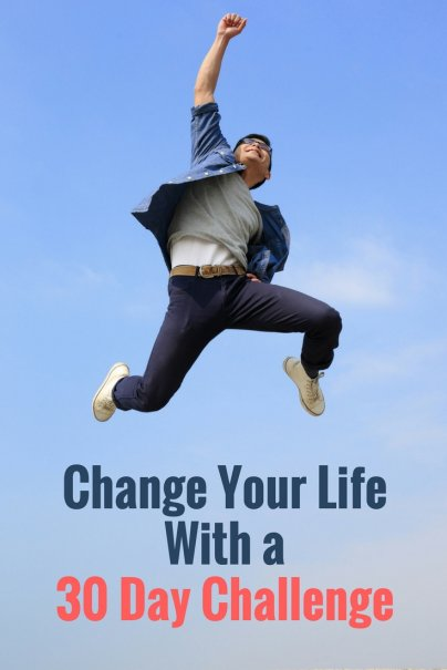 how to change your life in 30 days