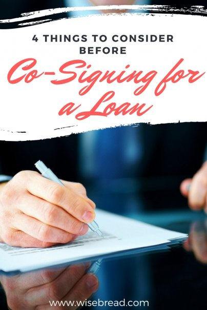 Co-Signing for a Loan: 4 Things to Consider First