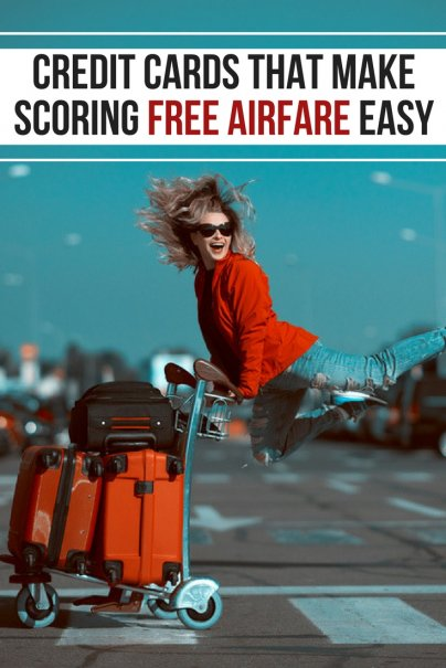 Credit Cards that Make Scoring Free Airfare Easy
