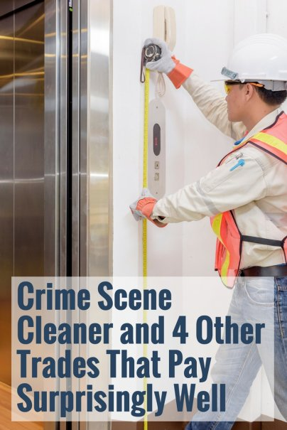 Crime Scene Cleaner and 4 Other Trades That Pay Surprisingly Well