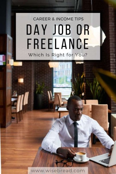 Day Job or Freelance Which Is Right for You?