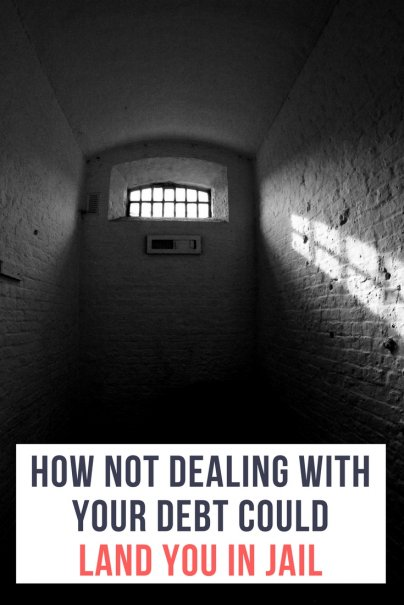 Deal With Your Debt or You May Go to Jail