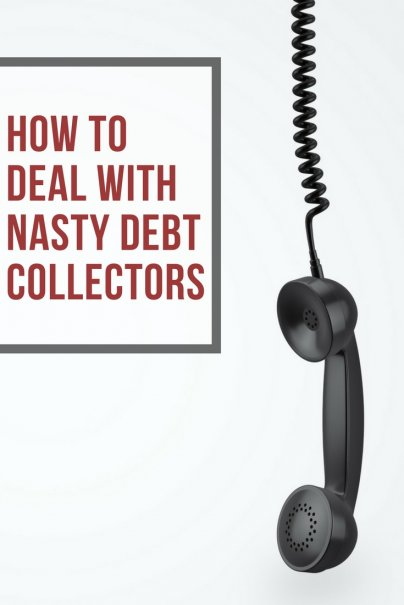 Dealing with Nasty Debt Collectors