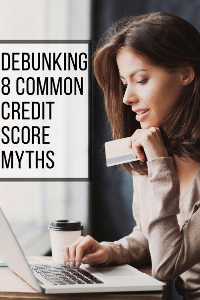 Debunking 8 Common Credit Score Myths